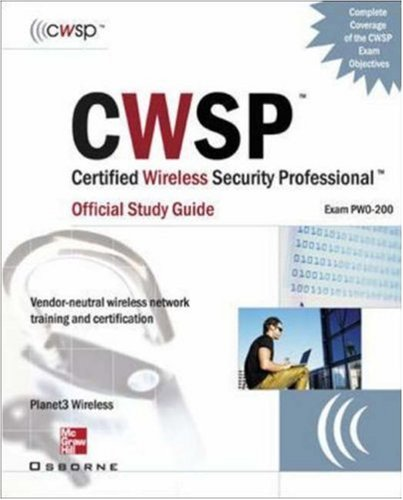 CWSP Certified Wireless Security Professional: Official Study Guide (exam PWO-200) por Devin Akin