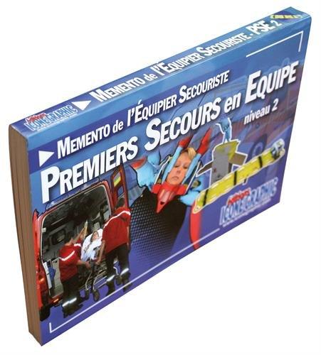 Memento de l'Equipier Secouriste Premiers Secours en Equipe de Niveau 2 - PSE2