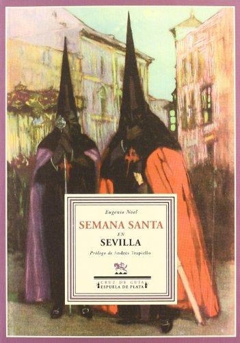 Semana Santa En Sevilla (Cruz de Guía)