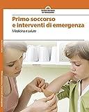 Primo soccorso e interventi di emergenza