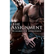 The Assignment by Evangeline Anderson (2008-03-11)