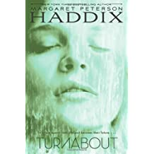 Turnabout by Margaret Peterson Haddix (2012-11-13)