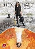 Telecharger Livres Hex Hall Tome 2 Le malefice (PDF,EPUB,MOBI) gratuits en Francaise