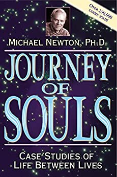 Journey of Souls: Case Studies of Life Between Lives von [Newton, Michael]