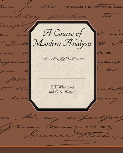 a-course-of-modern-analysis-an-introduction-to-the-general-theory-of-infinte-processes-and-of-analyt