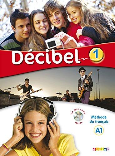 Décibel. Niveau A1. Per la Scuola media. Con espansione online. Con CD-Audio. Con DVD-ROM por Michèle Butzbach