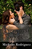 Scripted in Love's Scars by Michelle Rodriguez (2015-02-13)