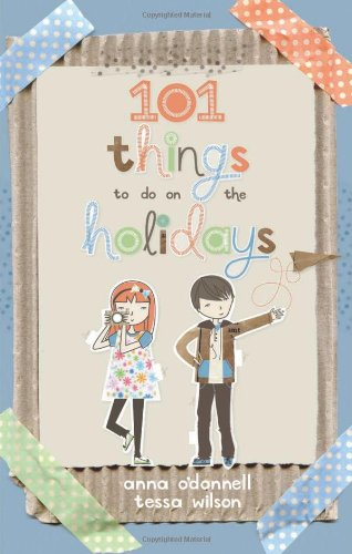 101 Things to Do on the Holidays por Anna O'Donnell