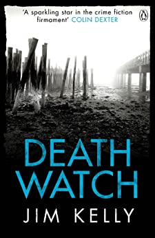 Death Watch (DI Peter Shaw & DS George Valentine series Book 2) by [Kelly, Jim]