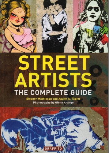 STREET ARTISTS – THE COMPLETE GUIDE