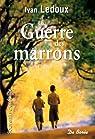 La Guerre des Marrons par Ledoux/Ivan