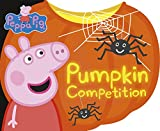 Peppa: Pumpkin Competition (Peppa Pig)