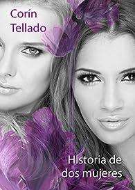 Historia de dos mujeres par Corín Tellado