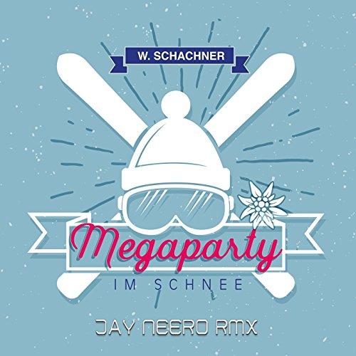 Megaparty im Schnee (Jay Neero Rmx)
