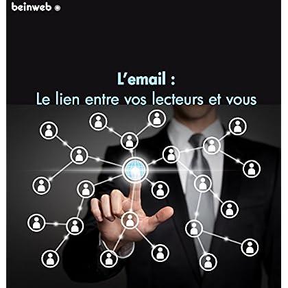 Pourquoi et comment l'emailing vous aidera à vendre plus: par les experts du Marketing Internet www.beinweb.fr