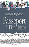 Passeport à l'iranienne (Romans contemporains) (French Edition)