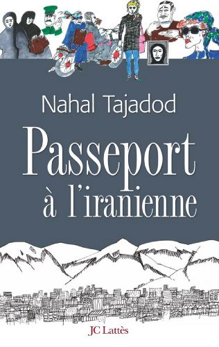 Passeport à l'iranienne (Romans contemporains)