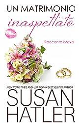 Un matrimonio inaspettato (Sogni preziosi Vol. 5)