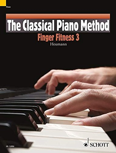 The Classical Piano Method: Finger Fitness