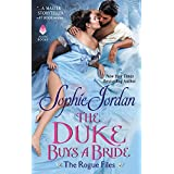 The Duke Buys a Bride: The Rogue Files (The Rogue Files 15): 3
