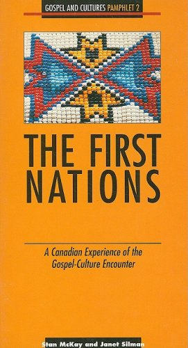 The First Nations: A Canadian Experience of the Gospel-Culture Encounter, No 2