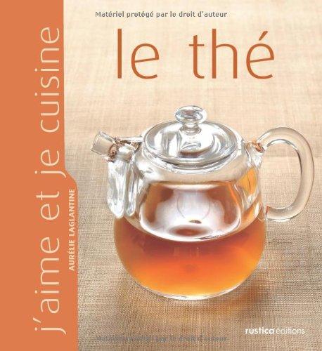 Le thé par Aurélie Laglantine