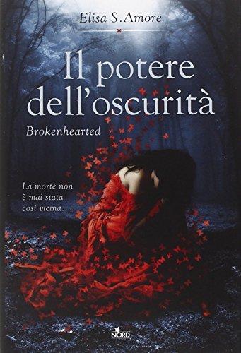 il-potere-delloscurita-brokenhearted