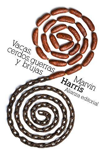 Descargar Libro Vacas, cerdos, guerras y brujas: Los enigmas de la cultura (El Libro De Bolsillo - Bibliotecas De Autor - Biblioteca Harris) de Marvin Harris
