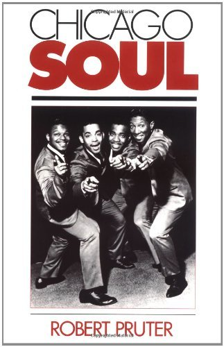 chicago-soul-music-in-american-life-by-robert-pruter-1-jan-1992-paperback