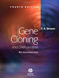Gene Cloning and DNA Analysis: An Introduction by T. A. Brown (2001-08-14)