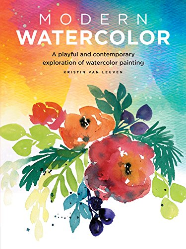 Modern Watercolor: A playful and contemporary exploration of watercolor painting (Modern Series) por Kristin Van Leuven
