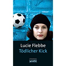 Tödlicher Kick: Lila Zieglers sechster Fall