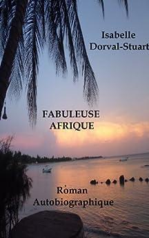 FABULEUSE AFRIQUE (French Edition)