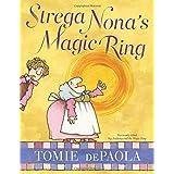 Strega Nona's Magic Ring (A Strega Nona Book)