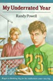 My Underrated Year by Randy Powell (1991-04-01) bei Amazon kaufen