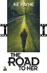 The Road to Her (English Edition)
