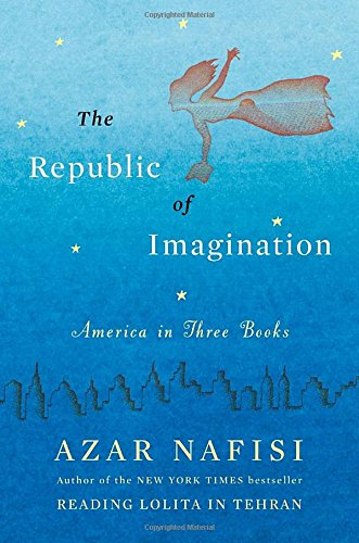 The Republic Of Imagination. America In Three Books