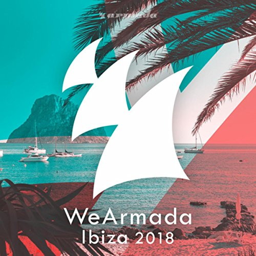 WeArmada Ibiza 2018 - Armada Music