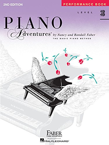 Faber Piano Adventures: Performance Book Level 3B: Level 3B - Performance Book