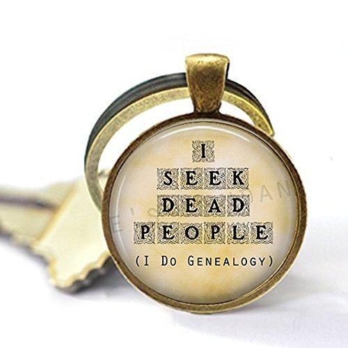 aka Genealogy Schlüsselanhänger – I Seek Dead People – Genealogie Schmuck – Geschichte – Familienhistoriker – Lustiges Genealogie-Zitat – Genealogistisches Geschenk