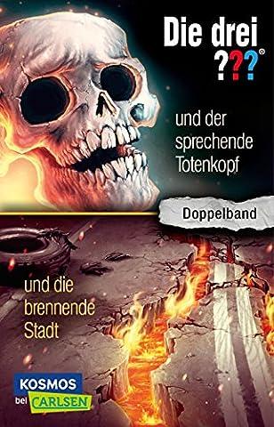 Die drei ???: und der sprechende Totenkopf / und die brennende Stadt (Doppelband) (Drei Fragezeichen Buch)