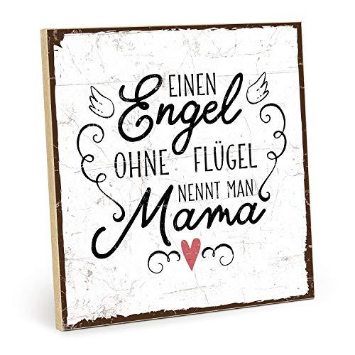 TypeStoff Holzschild mit Spruch – EINEN Engel OHNE FLÜGEL NENNT Man Mama – im Vintage-Look mit Zitat als Geschenk und Dekoration (19,5 x 19,5 cm)