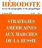 Stratégies américaines aux marches de la Russie