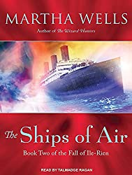 The Ships of Air (Fall of Ile-Rien)