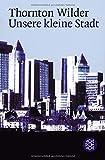 Die besten Kleine Städte - Unsere kleine Stadt Bewertungen