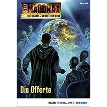 Maddrax - Folge 448: Die Offerte