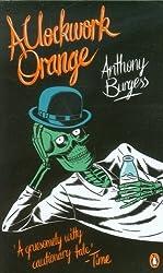 A Clockwork Orange (Penguin Essentials) by Burgess, Anthony (2011) Paperback