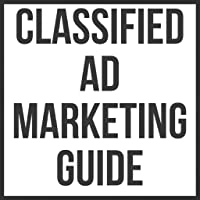 Classified Ad Marketing Guide