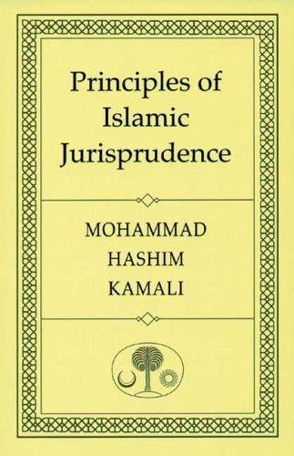 Principles of Islamic Jurisprudence by Kamali, Mohammad Hashim (2002) Paperback