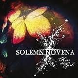 Songtexte von Solemn Novena - Kiss the Girls